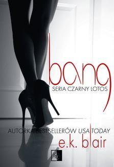 Chomikuj, ebook online Bang. E.K. Blair