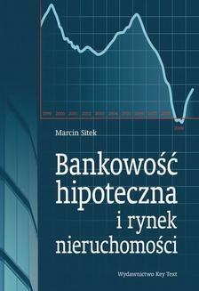 Chomikuj, ebook online Bankowość hipoteczna i rynek nieruchomości. Marcin Sitek