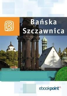 Chomikuj, ebook online Bańska Szczawnica. Miniprzewodnik. Praca zbiorowa