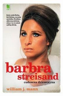 Chomikuj, ebook online Barbara Streisand. Cudowna dziewczyna. William Mann
