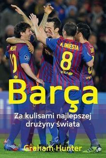 Chomikuj, ebook online Barça. Za kulisami najlepszej drużyny świata. Graham Hunter
