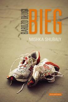 Chomikuj, ebook online Bardzo długi bieg. Mishka Shubaly