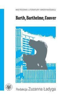 Chomikuj, ebook online Barth, Barthelme, Coover. Zuzanna Ładyga