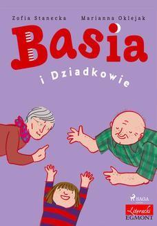 Chomikuj, ebook online Basia i Dziadkowie. Zofia Stanecka