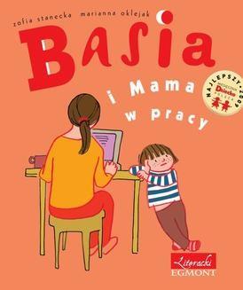 Chomikuj, ebook online Basia i Mama w pracy. Zofia Stanecka