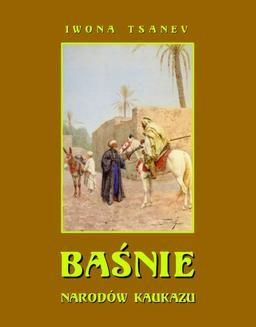 Chomikuj, ebook online Baśnie narodów Kaukazu. Iwona Tsanev
