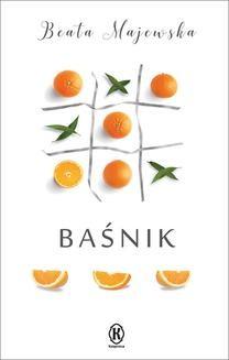Chomikuj, pobierz ebook online Baśnik. Beata Majewska