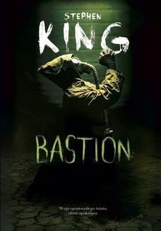 Chomikuj, pobierz ebook online Bastion. Stepehn King