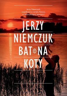 Chomikuj, ebook online Bat na koty. Jerzy Niemczuk