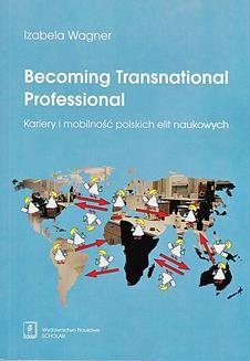 Chomikuj, ebook online Becoming Transnational Professional. Izabela Wagner