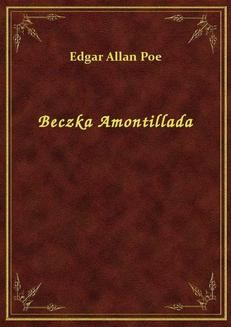Chomikuj, ebook online Beczka Amontillada. Edgar Allan Poe