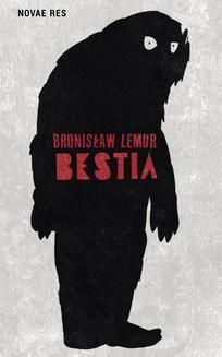 Chomikuj, ebook online Bestia. Bronisław Lemur