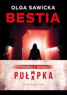Chomikuj, ebook online Bestia. Olga Sawicka