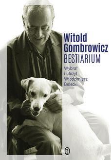 Chomikuj, ebook online Bestiarium. Witold Gombrowicz