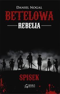 Chomikuj, ebook online Betelowa rebelia: Spisek. Dawid Nogal