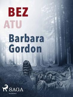 Chomikuj, ebook online Bez atu. Barbara Gordon