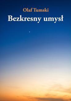 Chomikuj, ebook online Bezkresny umysł. Olaf Tumski