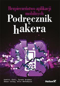 Ebook Bezpieczeństwo aplikacji mobilnych. Podręcznik hakera pdf