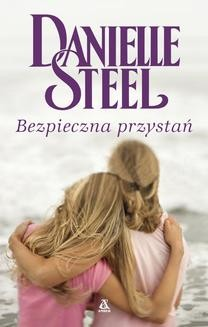 Chomikuj, ebook online Bezpieczna przystań. Danielle Steel
