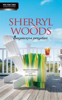 Chomikuj, ebook online Bezpieczna przystań. Sherryl Woods
