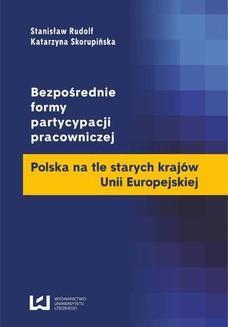 Ebook Bezpośrednie formy partycypacji pracowniczej. Polska na tle starych krajów Unii Europejskiej pdf