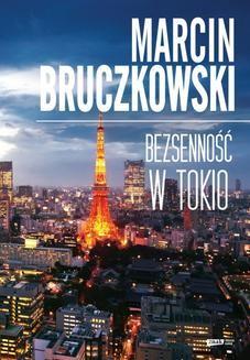 Chomikuj, ebook online Bezsenność w Tokio. Marcin Bruczkowski