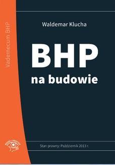 Chomikuj, ebook online BHP na budowie. Waldemar Klucha
