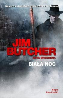 Chomikuj, ebook online Biała noc. Jim Butcher