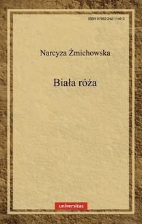 Chomikuj, ebook online Biała róża. Narcyza Żmichowska