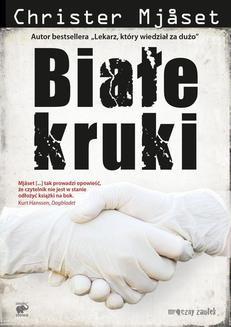 Chomikuj, ebook online Białe kruki. Christer Mjåset