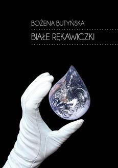 Chomikuj, ebook online Białe rękawiczki. Bożena Butyńska