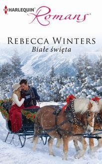 Chomikuj, ebook online Białe święta. Rebecca Winters