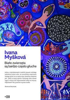 Chomikuj, ebook online Białe zwierzęta są bardzo często głuche. Ivana Myskova
