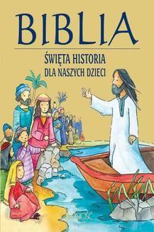Chomikuj, ebook online Biblia. Święta historia dla naszych dzieci. Praca zbiorowa