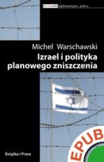 Chomikuj, ebook online Biblioteka Le Monde diplomatique. Izrael i polityka planowego zniszczenia. Michel Warschawski