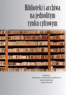 Chomikuj, ebook online Biblioteki i archiwa na jednolitym rynku cyfrowym. Praca zbiorowa