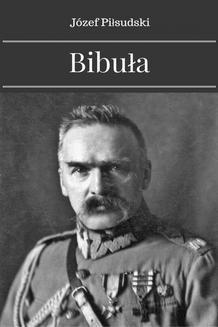 Chomikuj, ebook online Bibuła. Józef Piłsudski