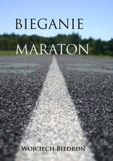 Chomikuj, ebook online Bieganie. Maraton. Wojciech Biedroń