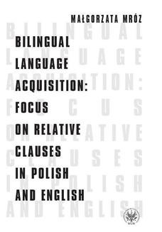 Ebook Bilingual Language Acquisition : Focus on Relative Clauses in Polish and English pdf