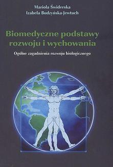 Chomikuj, ebook online Biomedyczne podstawy rozwoju i wychowania. Izabela Budzyńska-Jewtuch