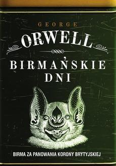 Chomikuj, ebook online Birmańskie dni. George Orwell