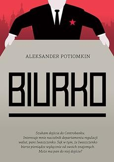 Chomikuj, ebook online Biurko. Aleksander Potiomkin