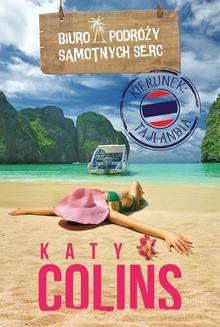Chomikuj, ebook online Biuro Podróży Samotnych Serc Kierunek: Tajlandia. Katy Colins