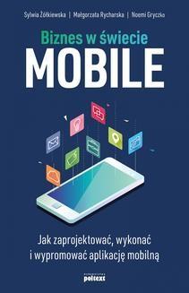 Chomikuj, ebook online Biznes w świecie mobile. Sylwia Żółkiewska