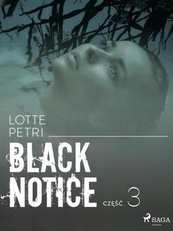 Chomikuj, ebook online Black notice: część 3. Lotte Petri null