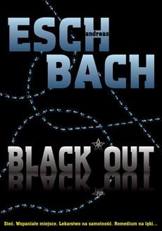 Chomikuj, ebook online Black Out. Andreas Eschbach
