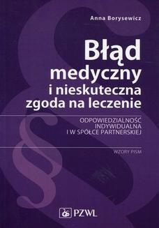 Chomikuj, ebook online Błąd medyczny i nieskuteczna zgoda na leczenie. Anna Borysewicz