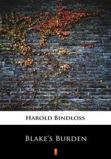 Chomikuj, ebook online Blakes Burden. Harold Bindloss