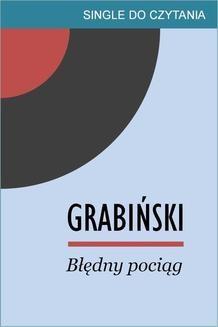 Chomikuj, ebook online Błędny pociąg. Stefan Grabiński