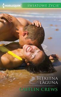 Chomikuj, ebook online Błękitna laguna. Caitlin Crews